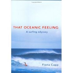 The book I'm currently reading. SO good, and it's not just about surfing, but about life, and it's refreshing to hear a woman's POV about surfing, and the IDEA of surfing as a life-changing experience.