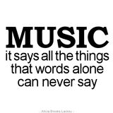 Let the music speak for you.