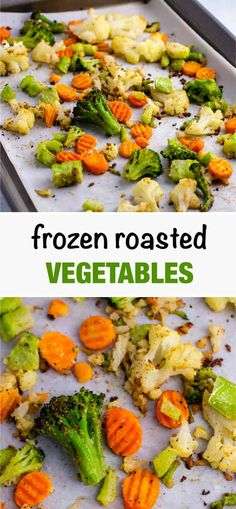 Roasting Frozen Vegetables: Recipe and Tips - Build Your Bite
