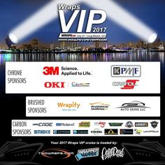 Wraps VIP Cruise is made possible by the support from these industry sponsors.  Show these folks some wrap love!  Remember you have to RSVP at http://ift.tt/2rnb1Ar   Promoting Wrappers Around the World   Are You On The Map?   WEB: http://ift.tt/1fC1vAh FB: http://ift.tt/1D7uQxf TWITTER: http://www.twitter.com/wrappermapper  #wrappermapper #truckwrap #carwrap  #vinylwrap #sportscar #picoftheday #exoticcar #mustang #chromewrap  #carporn #instagood #beauty #cool #awesome #Porsche #Ferrari…