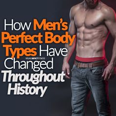 The perfect male body type has changed throughout history.What was considered ideal in the 1400s is different than what was ideal in the 1980s. Here's how the standards have changed over the centuries when it comes to the male body.    #workouts #exercising #exercise #fitness #potency #masculinity #buildmuscle #workoutsformen #weightlifting #menworkout #testosterone #increasetestosterone