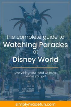 Are you planning to visit Disney's Magic Kingdom park for a day? Plan ahead and get the complete guide to watching parades at Disney World!