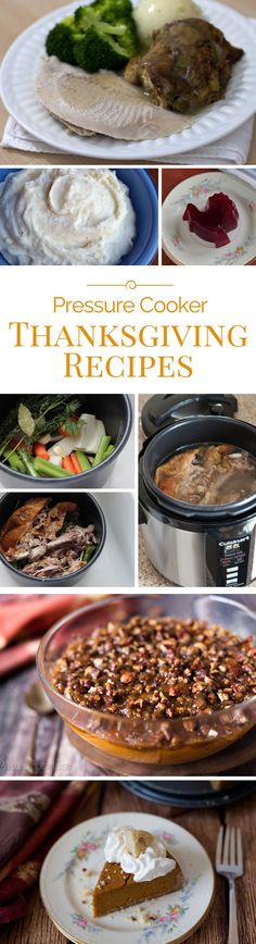 Use your pressure cooker to make preparing Thanksgiving dinner faster and easier this year. I've assembled a roundup of delicious pressure cooker Thanksgiving recipes that will not only help make dinner faster and easier, but better tasting.