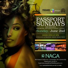 Ready your passport as Naga presents to you New England's Premier International Night! We will be bringing a wide array of diversity into our newest night. The ambiance we set out to achieve will tingle all your senses!     Doors open at 9PM    450 Massachusetts Ave.  Cambridge, MA 02139     Tables/Info – Bottle Specials available, contact jason@nagacambridge.com or 857.991.7164     Website: www.nagacambridge.com  Like us on Facebook: Naga  Follow us on Twitter: nagacambridge