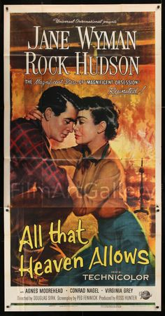 All That Heaven Allows Starring: Jane Wyman, Rock Hudson and Agnes Moorehead Old Movie Posters, Classic Movie Posters, Movie Poster Art, Cinema Posters, Agnes Moorehead, Turner Classic Movies, Classic Films, All That Heaven Allows, Film Mythique