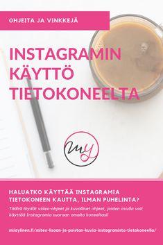 Näin voit käyttää Instagramia omalta koneeltasi, ilman puhelinta tai ulkopuolisia sovelluksia - suoraan nettiselaimen kautta!