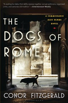 The Dogs of Rome: A Commissario Alec Blume Novel on Scribd