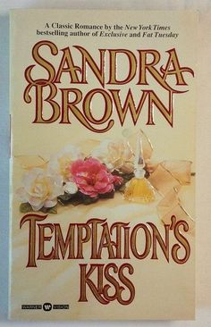 Temptation's Kiss by Sandra Brown (1998 - Paperback) Romance