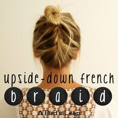 How to: Upside Down French Braid Pony - perfect and easy for the gym #easyhairstyle #stepbystep #frenchbraid