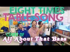 ▶ Eight Times Table Song (Cover of All About That Bass by Meghan Trainor) - YouTube