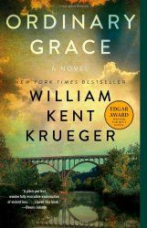 ORDINARY GRACE by William Kent Kruger   Stacy Alesi's BookBitch.com