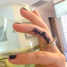 Kind of cute. Mrs. Smith tattoo on wedding ring finger. Obviously do your own married last name.