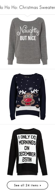 """Ho Ho Ho: Christmas Sweaters"" by polyvore-editorial ❤ liked on Polyvore featuring ChristmasSweaters, tops, sweaters, shirts, christmas, jumpers, grey, women's clothing, slouchy sweater and off shoulder sweater"
