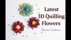 New Techniques of Quilling Flowers/ Quilled Flowers 3d Quilling, How To Do Quilling, Quilling Flowers Tutorial, Quilling Supplies, Quilling Butterfly, Quilling Videos, Quilling Instructions, Paper Quilling Flowers, Paper Quilling Patterns