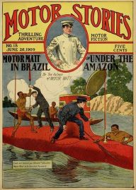 Motor Matt in Brazil (Illustrated) or, Under the Amazon