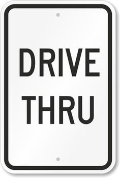 """Drive Thru Sign, 18"""" x 12"""" by MyParkingSign. $28.33. Drive Thru - Heavy-Duty Aluminum Sign, 18"""" x 12"""" - Direct drivers by correctly labeling a Drive Thru."""