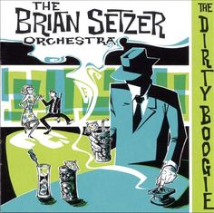 "The Brian Setzer Orchestra – The Dirty Boogie (1998) – According to AllMusic, this album was a smash hit because of its cover of Louis Prima's ""Jump Jive & Wail."" However, Setzer's large orchestra delivers several great jump blues and swing covers and his originals. My favorite tracks include: This Cat On A Hot Tin Roof*The Dirty Boogie*Jump Jive An' Wail*You're The Boss-with Gwen Stefan*Since I Don't Have You*Hollywood Nocturne*Sleepwalk. I enjoyed this CD today, 12/10/2014, and rated it…"