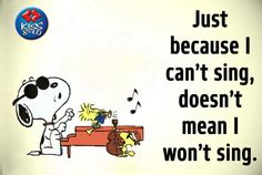 Snoopy and the Woodstocks. .sing it loud!