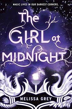 The Girl at Midnight (The Girl at Midnight #1) by Melissa Grey {28 Apr 2015}