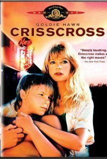 CrissCross [R] 100 mins. Starring: Goldie Hawn, David Arnott, Arliss Howard, James Gammon, Keith Carradine and Steve Buscemi Love Movie, Movie Tv, Spring Movie, Mother Son Relationship, Steve Buscemi, Fried Green Tomatoes, Recent Movies