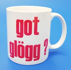 got glogg? mug