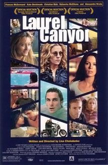 Laurel Canyon (2002)Hippie-ish
