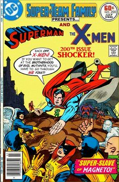 Super-Team Family: The Lost Issues!: Superman and The X-Men