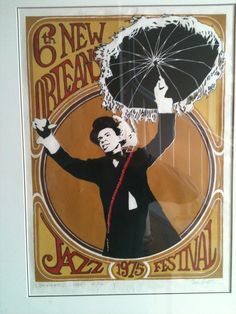 6th Annual New Orleans Jazz Fest Poster Designers Proof Numbered ...
