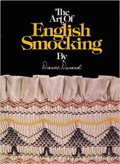 The Art of English Smocking: Dianne Durand: Amazon.com: Books