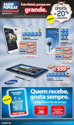 Newsletter - 20% desconto direto Samsung    http://www.radiopopular.pt/newsletter/2012/122/#
