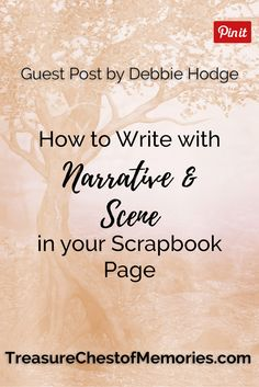 How to write with Narrative and Scene in your scrapbook layouts. Scrapbook Paper Crafts, Scrapbook Layouts, Scrapbook Pages, Scrapbooking, Love My Family, Family Memories, Journal Pages, Writing Tips, Family History