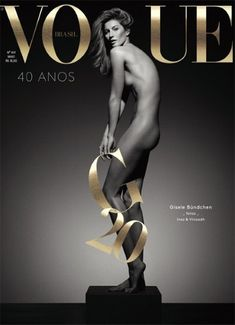 Gisele Bundchen Poses Completely Naked for Vogue Brasil's Anniversary Issue! Gisele Bundchen takes the cover of Vogue Brasil's May 2015 anniversary issue completely naked. Vogue Covers, Vogue Magazine Covers, Fashion Magazine Cover, Fashion Cover, Fashion Photo, Fashion Models, Women's Fashion, Fashion Editorials, Fashion Design