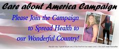 "This is exciting! My health coaching team is sponsoring a ""Care About America Campaign for Health"" this month.    Want to join in find me on FB & I will add you to the event.  Get healthy tips, recipes, and to hear inspiring stories of average people who have made positive changes to their health. Our goal is to create awareness of health in America!"