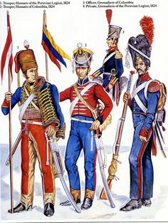 Colombian & Peruvian Troops 1824. L to R Hussars of the Peruvian Legion…
