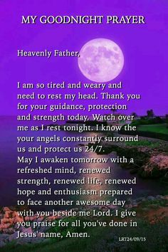 My Goodnight Prayer Good Prayers, Good Night Blessings, Special Prayers, Powerful Prayers, Prayer Scriptures, Bible Prayers, Faith Prayer, Spiritual Prayers, Prayers For Healing