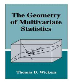 The Geometry of Multivariate Statistics