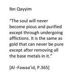 Ibn al Qayyim Quran Quotes Inspirational, Faith Quotes, Wisdom Quotes, Me Quotes, Famous Quotes, Motivational Quotes, Muslim Quotes, Religious Quotes, Hadith