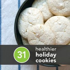 31 Healthier Holiday Cookies