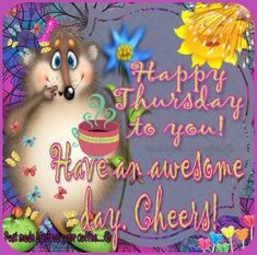 Happy Thursday Pictures, Good Morning Happy Thursday, Good Morning Life Quotes, Happy Thursday Quotes, Thursday Images, Good Thursday, Good Morning Prayer, Thankful Thursday, Good Morning Funny