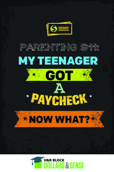 Help! My Teenager Got a Paycheck! Now What?