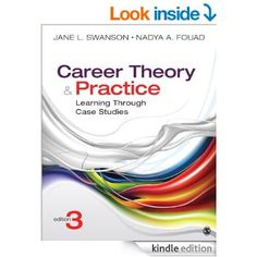 Career Theory and Practice: Learning Through Case Studies eBook: Swanson Jane L., Nadya Fouad: Amazon.ca: Kindle Store