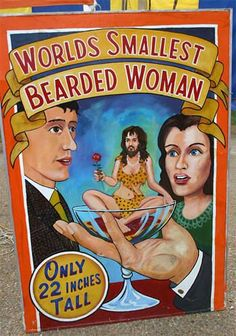 """Sideshow poster """"World's Smallest Bearded Woman"""" Vintage Circus Costume, Vintage Circus Posters, Carnival Posters, Vintage Carnival, Carnival Images, Haunted Circus, Halloween Circus, Halloween Themes, Halloween Photos"""