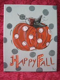 Happy Fall  8x10 Original Canvas Painting by Betsmay on Etsy, $20.00