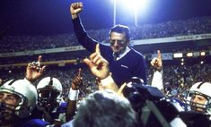 """""""They ask me what I'd like written about me when I'm gone. I hope they write I made Penn State a better place, not just that I was a good football coach.""""-- Joe Paterno."""