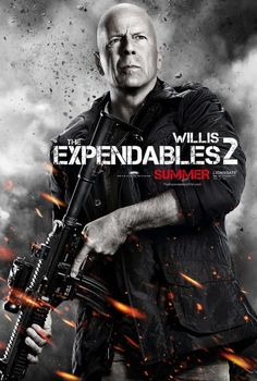 The Expendables 2 movie poster Bruce Willis. A new character poster for The Expendables 2 featuring Bruce Willis' character Mr. Jason Statham, Bruce Willis, Chuck Norris, Sylvester Stallone, Arnold Schwarzenegger, Stallone Schwarzenegger, Randy Couture, Great Movies, New Movies