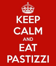 Keep Calm and Eat Pastizzi  I hate the stuff but  hubby is Maltese & loves it.
