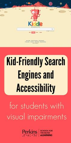 Compare popular search engines that are safe, appropriate and accessible for young students with visual impairments.