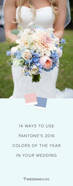 Wedding Trends 14 Ways to Use Pantone's Colors of the Year 2016 - Rose Quartz and Serenity - In Your Wedding! {Holly Heider Chapple Flowers Ltd. Blue Wedding, Spring Wedding, Dream Wedding, Wedding Day, Trendy Wedding, Wedding Flower Guide, Wedding Flowers, Wedding Color Schemes, Wedding Colors
