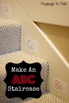 Make an ABC staircase. Simple way to teach children letters.