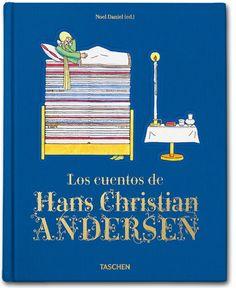 LOS CUENTOS DE HANS CHRISTIAN ANDERSEN. Noel Daniel. Ed Taschen. 320 pp. 20,5 x 25,6 cm. Tapa dura encuadernado en tela. PVP: 29,99€.